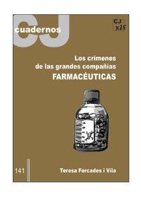 09. Los Crímenes de las grandes Compañías Farmacéuticas