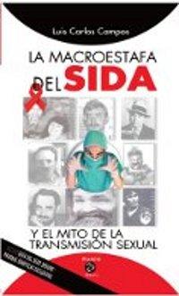 10. La Macroestafa del SIDA